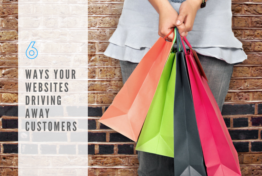 6 ways your website's driving away customers