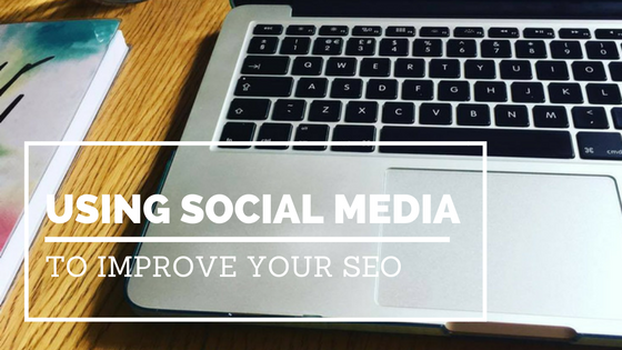 Using Social Media to Improve Your SEO
